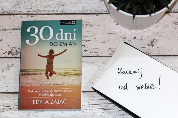 """Edyta Zając """"30 dni dozmian"""""""