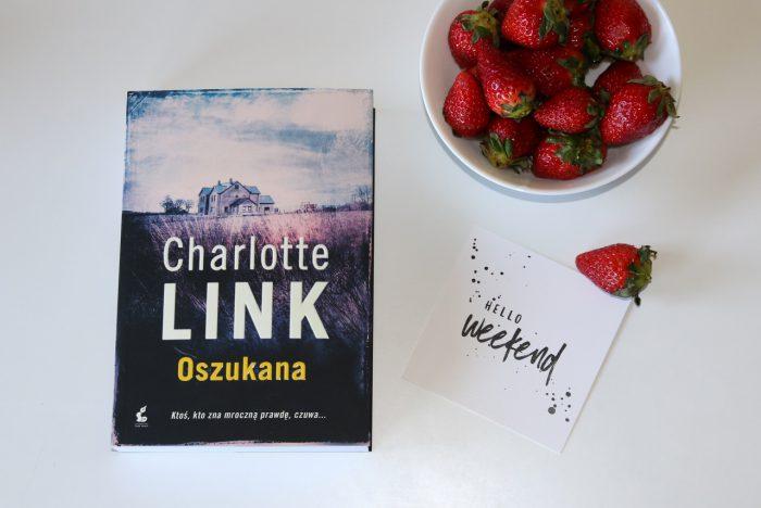 "Tu iteraz - maj 2017 - Charlotte Link ""Oszukana"""