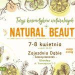 Targi kosmetyków naturalnych Natural Beauty 7-8 kwietnia Wrocław – relacja