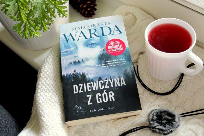 """""""Dziewczyna zgór"""" Małgorzata Warda"""