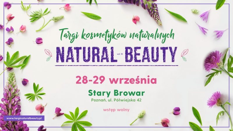 Targi Natural Beauty – Poznań 28-29 września 2019