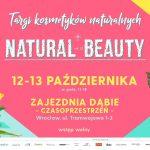 Targi Natural Beauty już 12 i13 października weWrocławiu