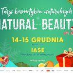 #ZmieniamNaNaturalne - Targi Natural Beauty Wrocław 14-15 grudnia