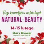 Walentynkowe targi kosmetyków naturalnych Natural Beauty wPoznaniu