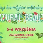 Targi Natural Beauty znów 5 i6 września weWrocławiu